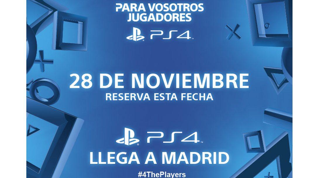 PS4 llega a Madrid el 28 de noviembre – ¡Reserva ese día en tu agenda!