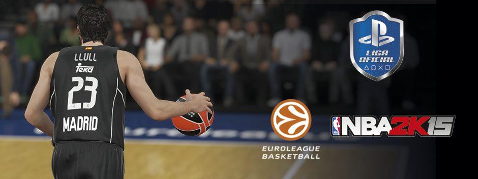 NBA 2K15 y Liga Oficial PlayStation te invitan a la Final Four de la Euroliga