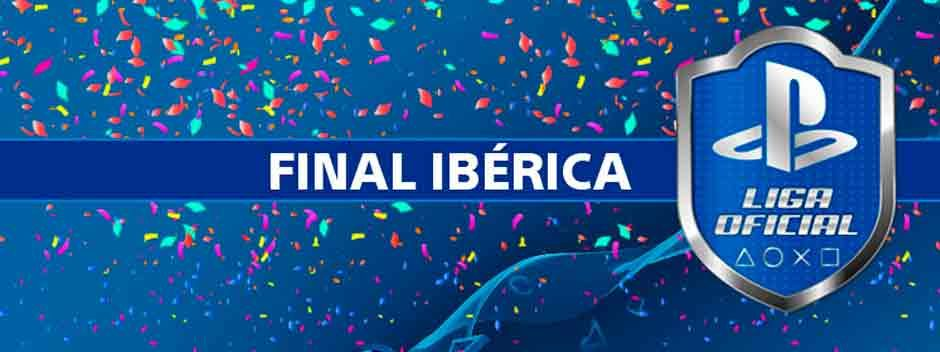 Gran Final Ibérica de La Liga Oficial PlayStation el próximo fin de semana