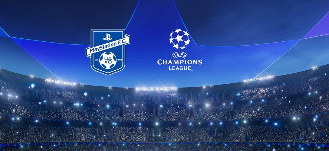 Únete a PlayStation F.C. para tener la oportunidad de ganar entradas para la UEFA Champions League
