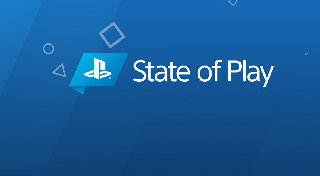 State of Play: el nuevo programa de vídeos de PlayStation se estrena el lunes