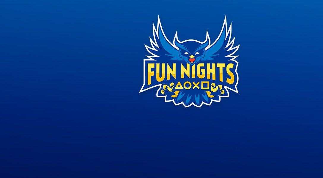 Vuelven las FUN NIGHTS de PS4, ¡y con más fuerza que nunca!