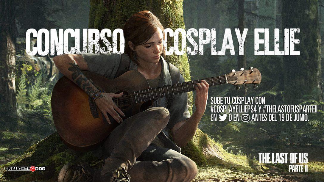 #CosplayElliePS4 | Buscamos a nuestra Ellie ¡participa!