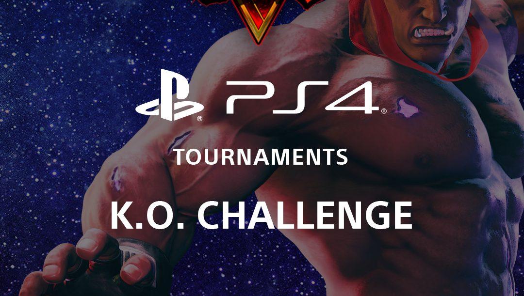 Participa en el Street Fighter V PS4 Tournaments: K.O. Challenge