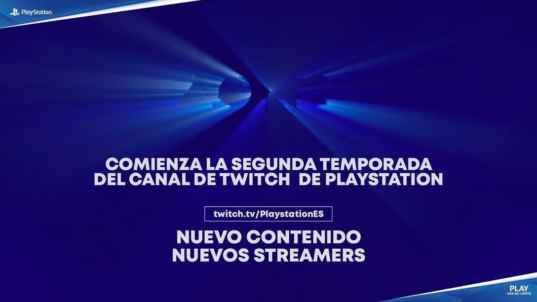 Arranca la 2ª Temporada del canal de Twitch de PlayStation España