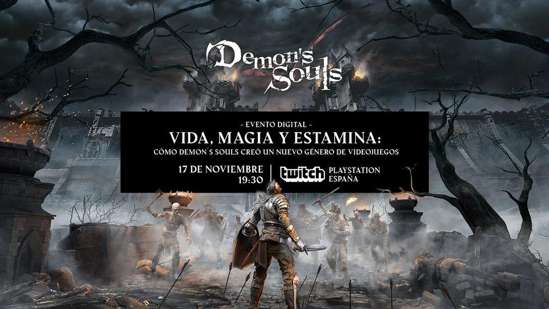 Vida, Magia y Estamina | No te pierdas nuestra mesa redonda sobre Demon's Souls en Twitch
