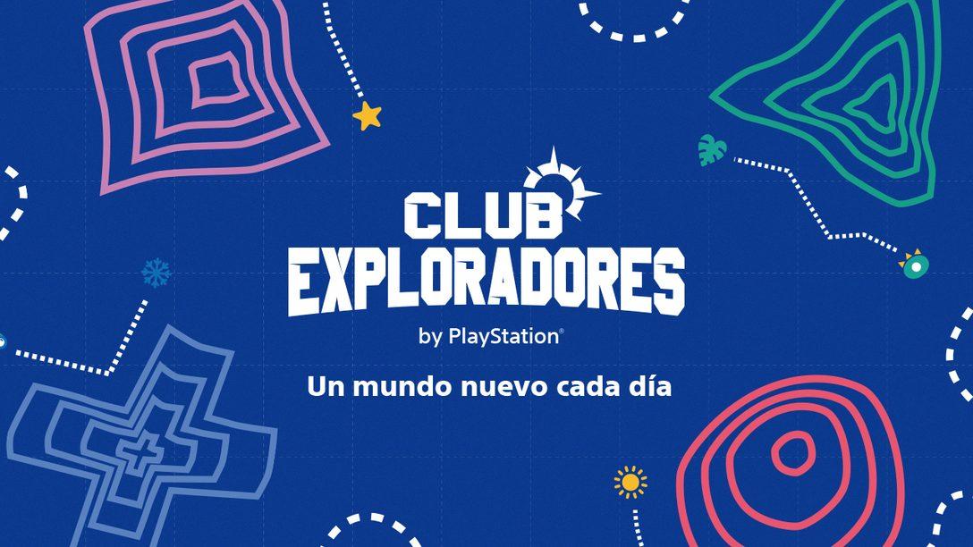 Te presentamos nuestro Club de Exploradores PlayStation
