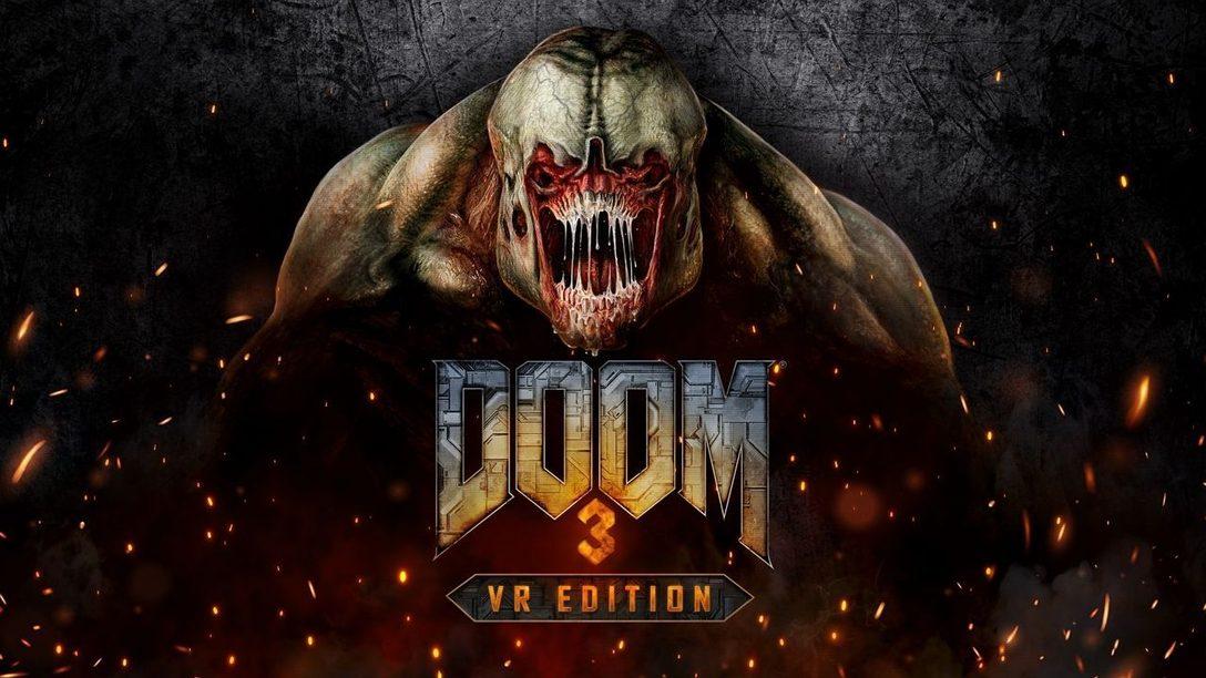 Enfréntate a tus pesadillas con DOOM 3: VR Edition para PlayStation VR