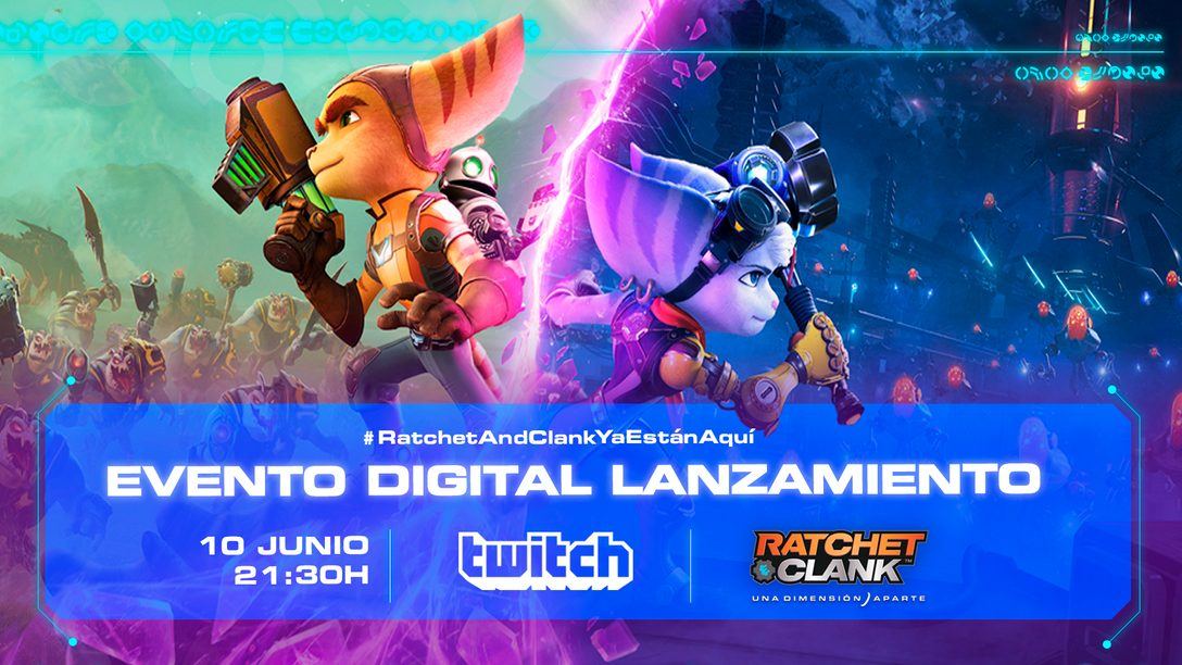 Esta noche a las 21:30 tendrá lugar el evento digital de presentación de Ratchet & Clank: Una Dimensión Aparte