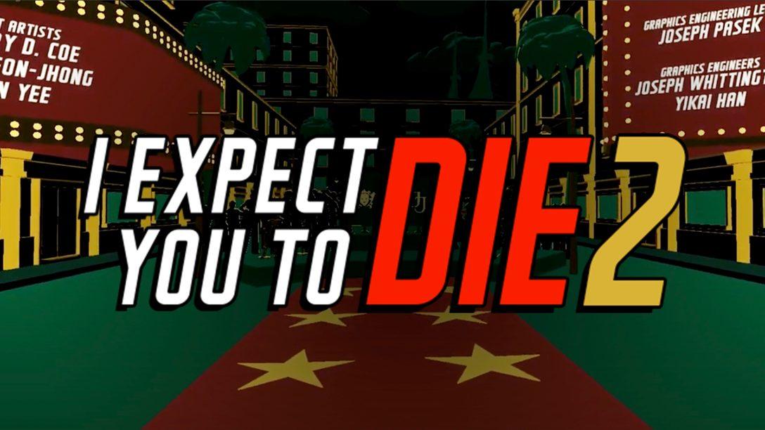 Se abre el telón y aparece I Expect You To Die 2 el 24 de agosto