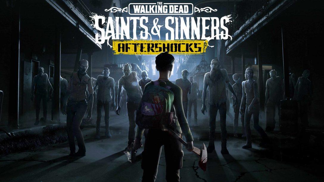 5 consejos para la nueva expansión gratuita de The Walking Dead: Saints & Sinners, Aftershocks