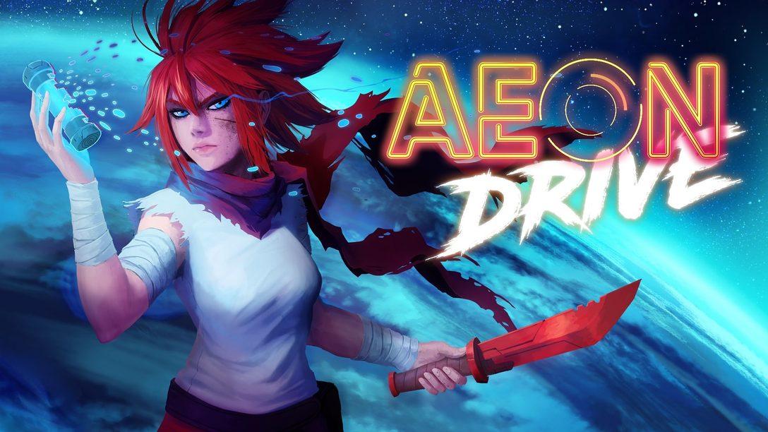 Aeon Drive: Cómo salvar al mundo en 30 segundos